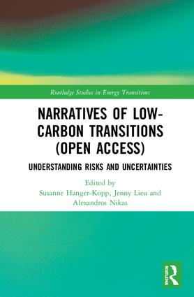 Narratives of Low-Carbon Transitions (Open Access): Understanding Risks and Uncertainties book cover