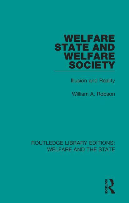 Welfare State and Welfare Society: Illusion and Reality book cover
