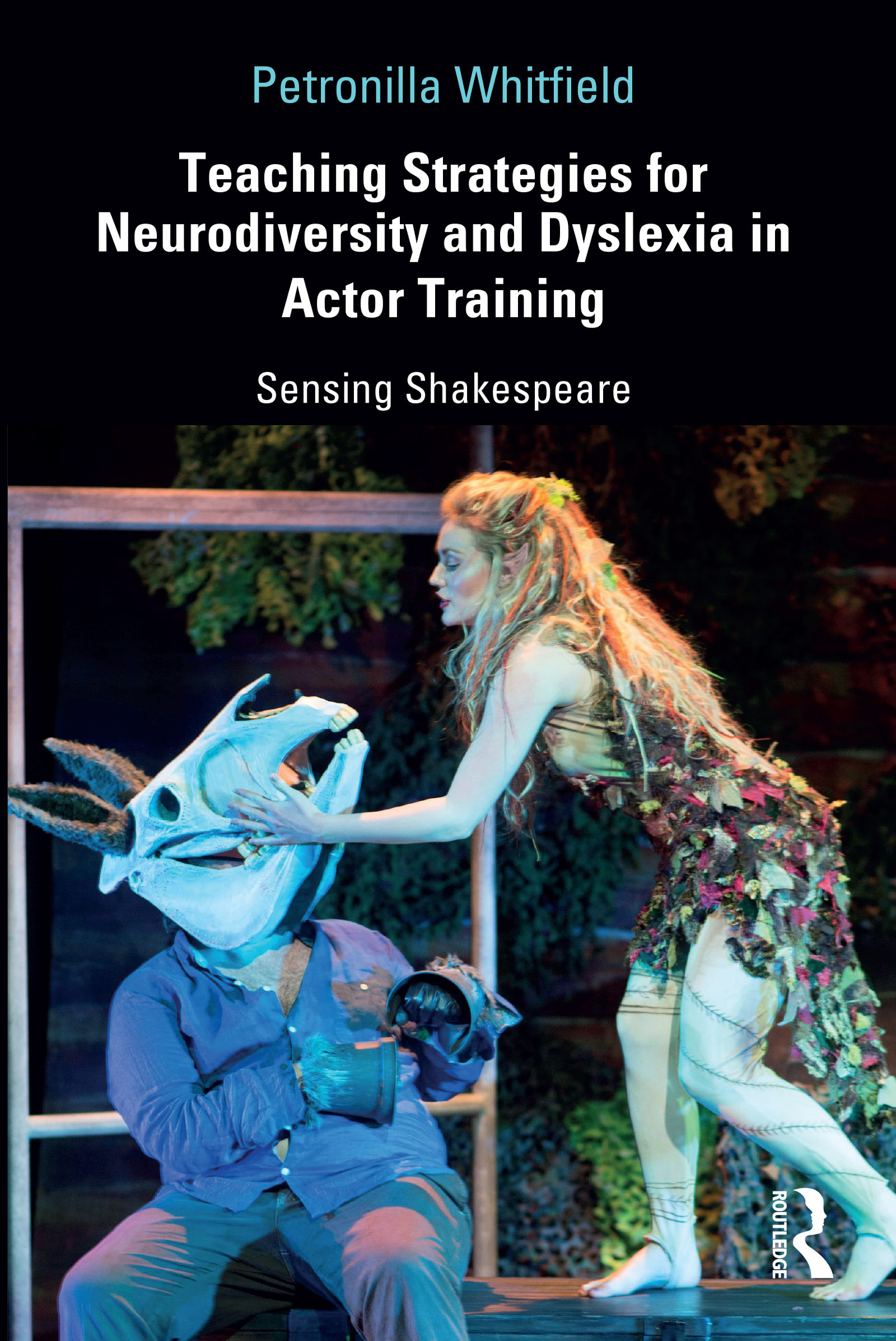 Teaching Strategies for Neurodiversity and Dyslexia in Actor Training: Sensing Shakespeare book cover