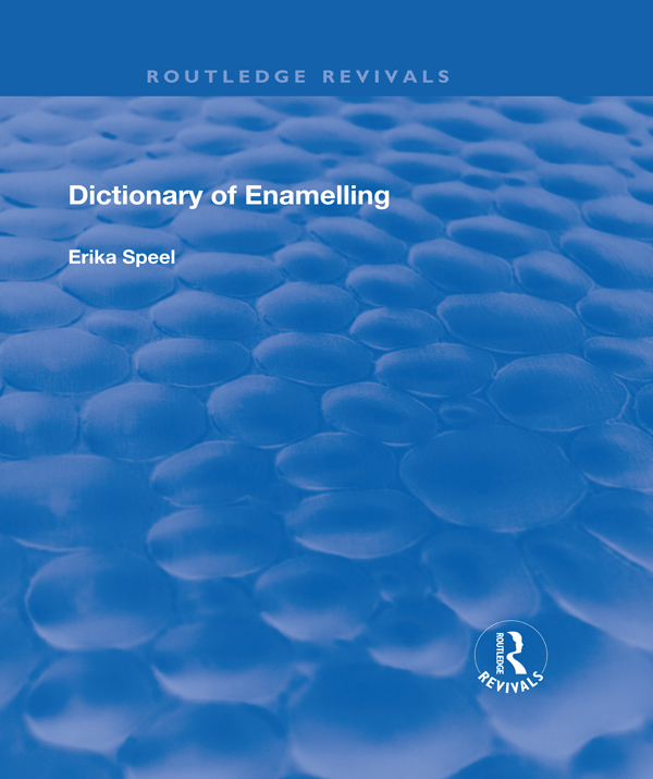 Dictionary of Enamelling: History and Techniques, 1st Edition (Hardback) book cover