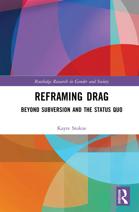 Reframing Drag: Beyond Subversion and the Status Quo book cover