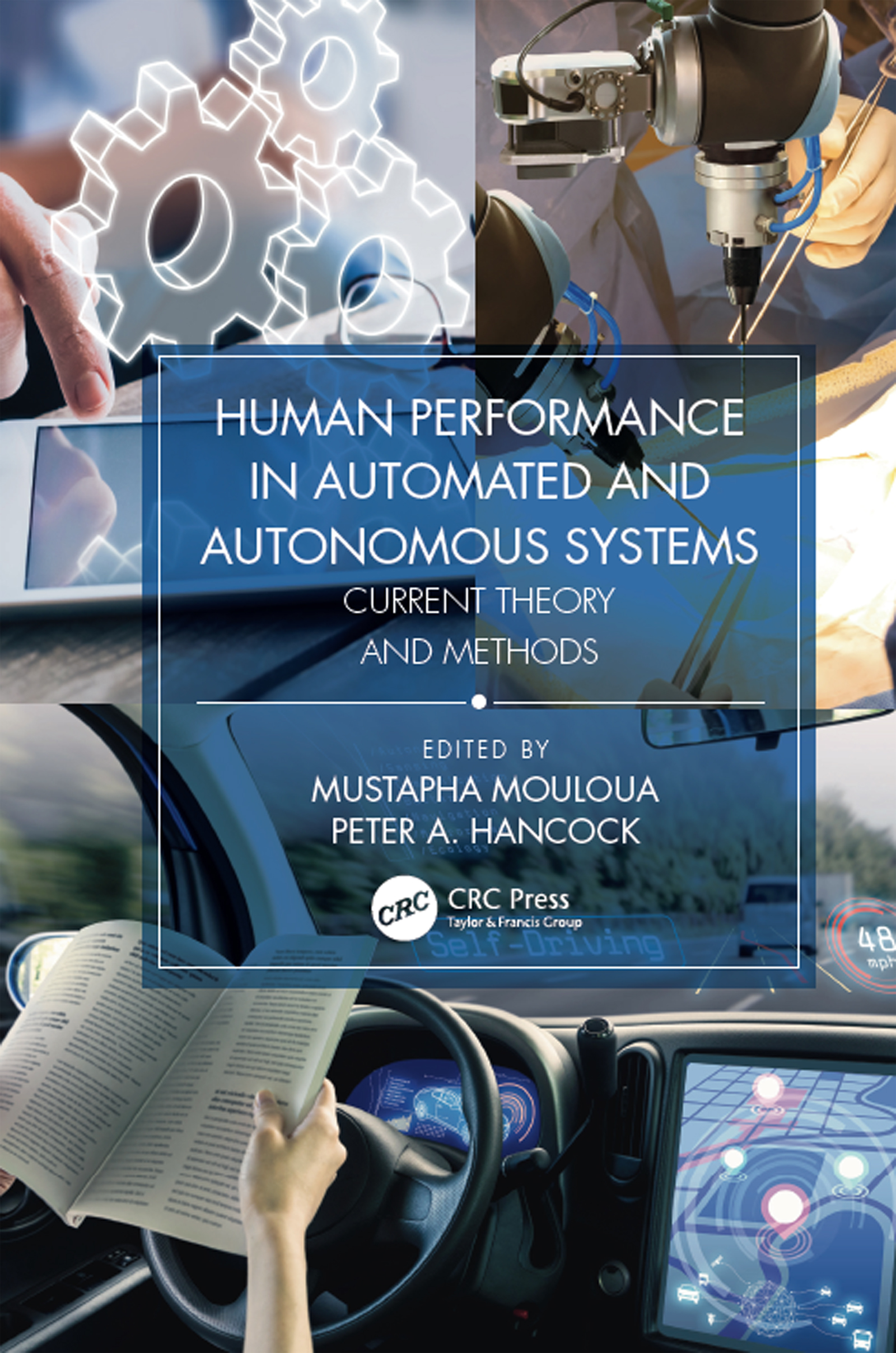 Human Performance in Automated and Autonomous Systems, Two-Volume Set book cover