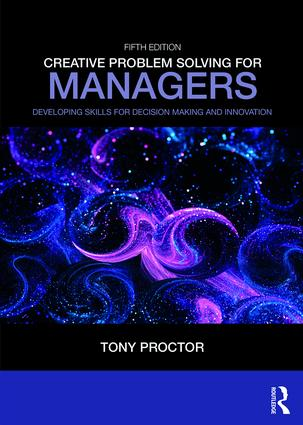 Creative Problem Solving for Managers: Developing Skills for Decision Making and Innovation book cover