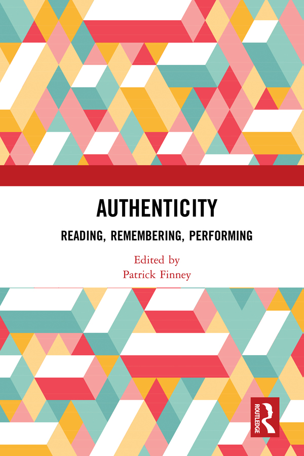 Authenticity: Reading, Remembering, Performing book cover
