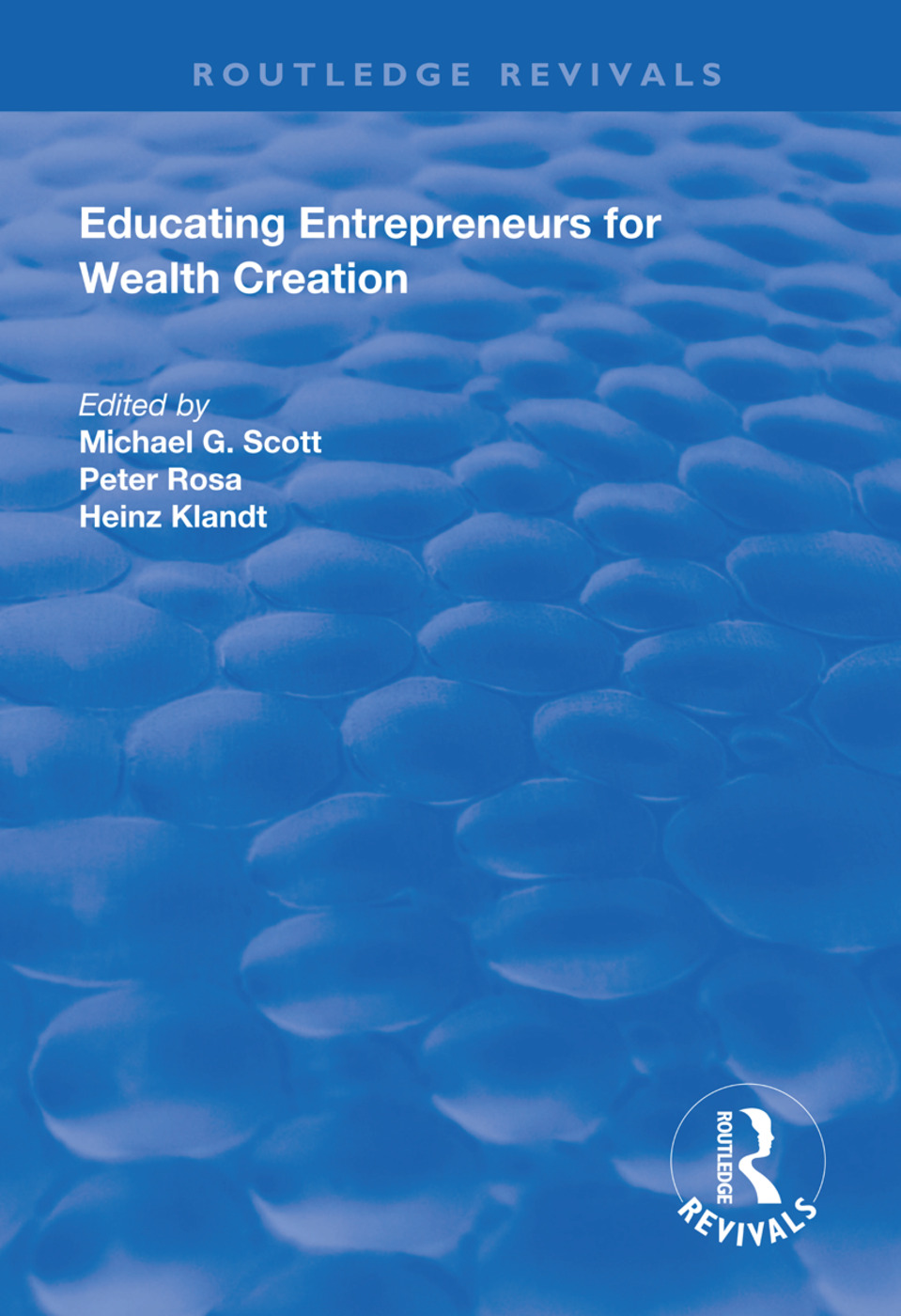 Educating Entrepreneurs for Wealth Creation book cover