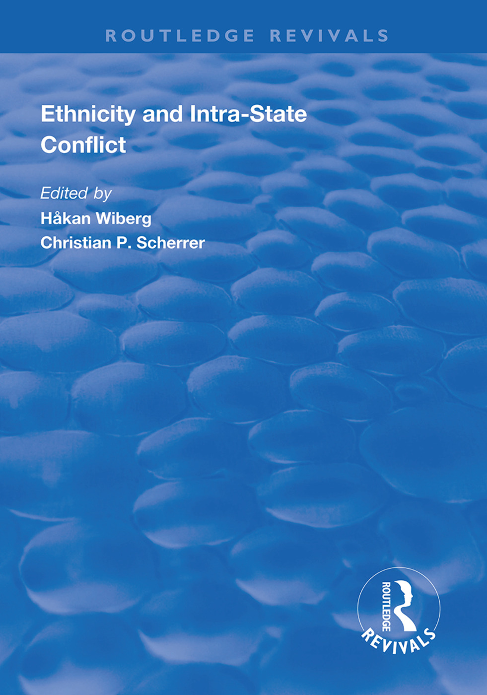 Ethnicity and Intra-State Conflict: Types, Causes and Peace Strategies, 1st Edition (Hardback) book cover