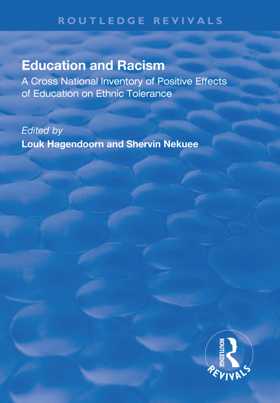 Education and Racism: A Cross National Inventory of Positive Effects of Education on Ethnic Tolerance, 1st Edition (Hardback) book cover