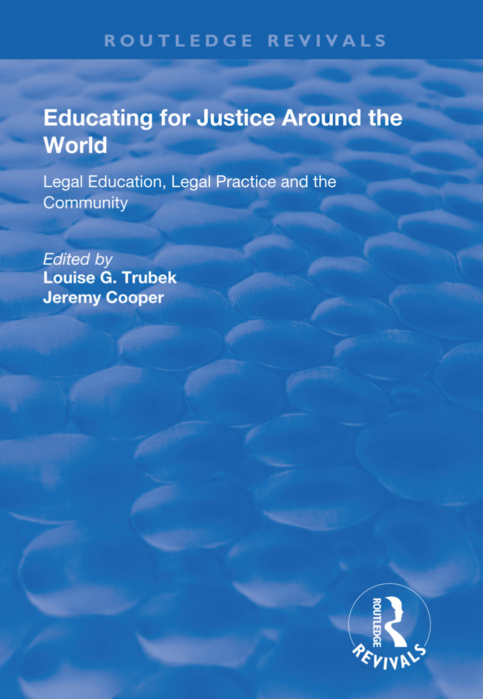 Educating for Justice Around the World: Legal Education, Legal Practice and the Community book cover