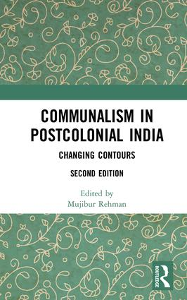 Communalism in Postcolonial India: Changing contours book cover