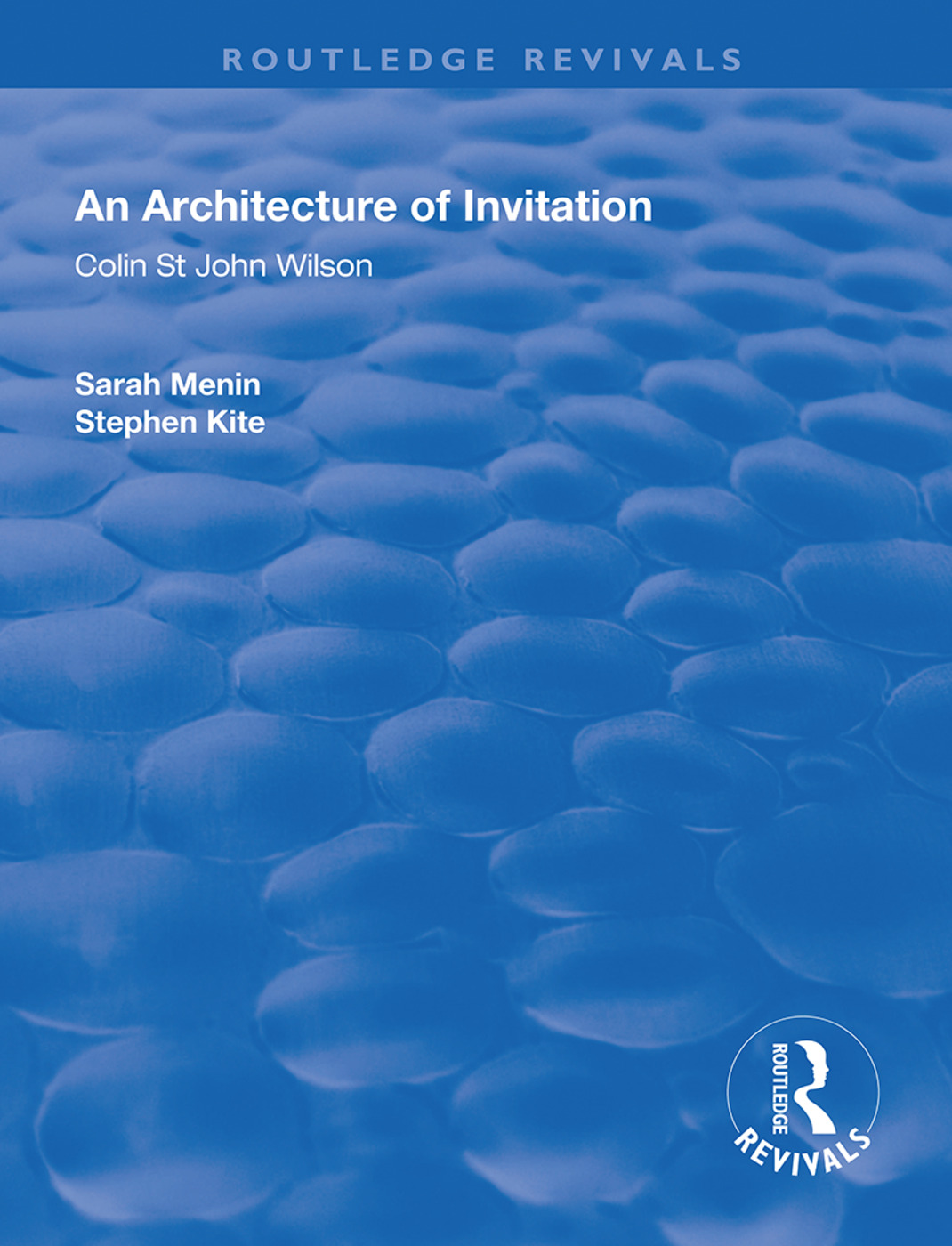 An Architecture of Invitation: Colin St John Wilson, 1st Edition (Paperback) book cover