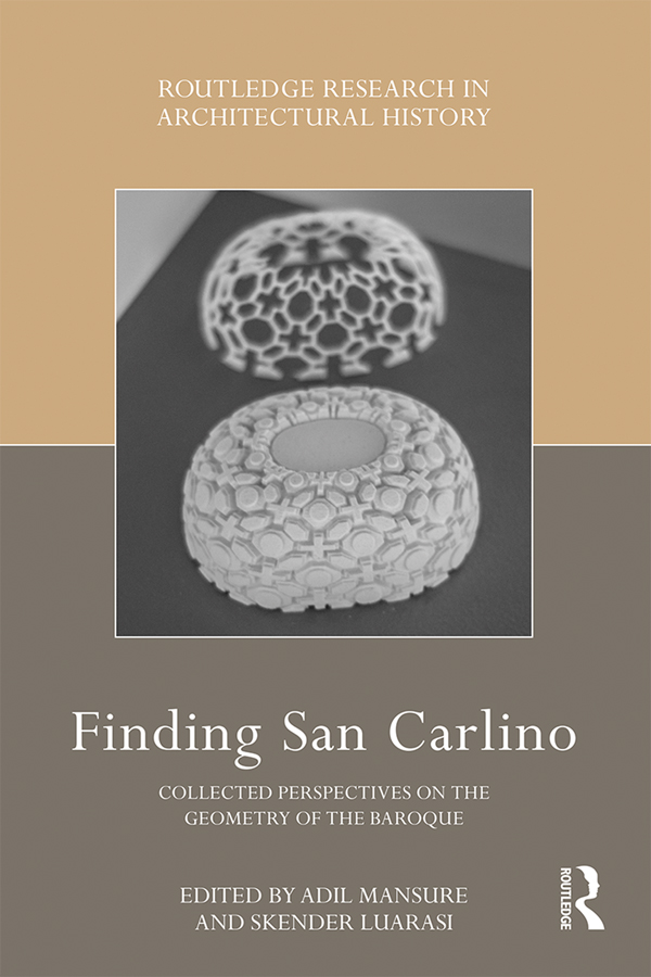 Finding San Carlino: Collected Perspectives on the Geometry of the Baroque, 1st Edition (Hardback) book cover