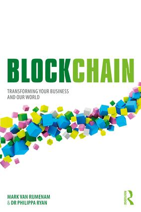 Blockchain: Transforming Your Business and Our World, 1st Edition (e-Book) book cover