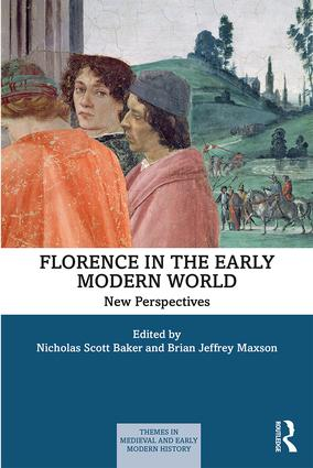 Florence in the Early Modern World: New Perspectives book cover