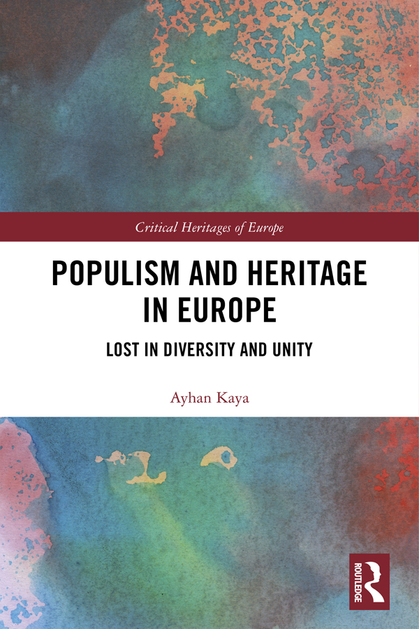 Populism and Heritage in Europe: Lost in Diversity and Unity book cover
