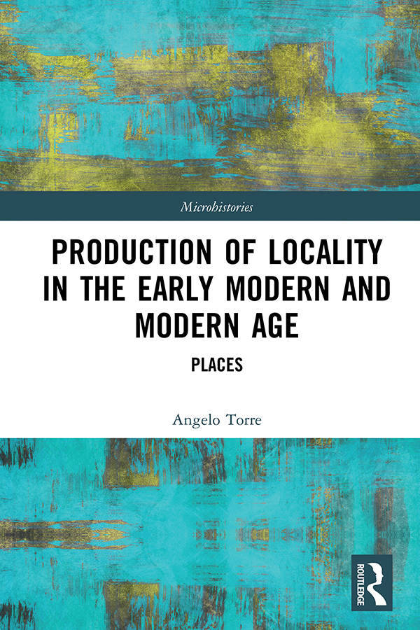 Production of Locality in the Early Modern and Modern Age: Places book cover