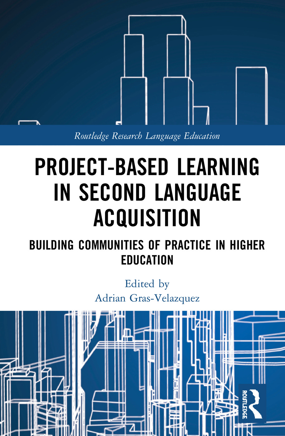 Project-Based Learning in Second Language Acquisition: Building Communities of Practice in Higher Education book cover
