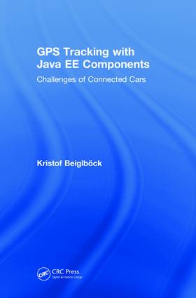 GPS Tracking with Java EE Components: Challenges of Connected Cars book cover