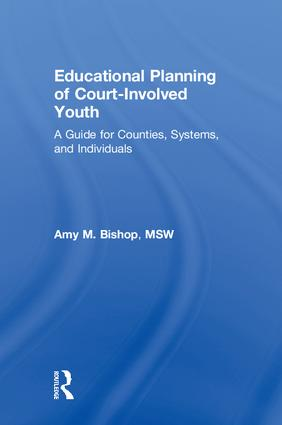 Educational Planning of Court-Involved Youth: A Guide for Counties, Systems, and Individuals book cover
