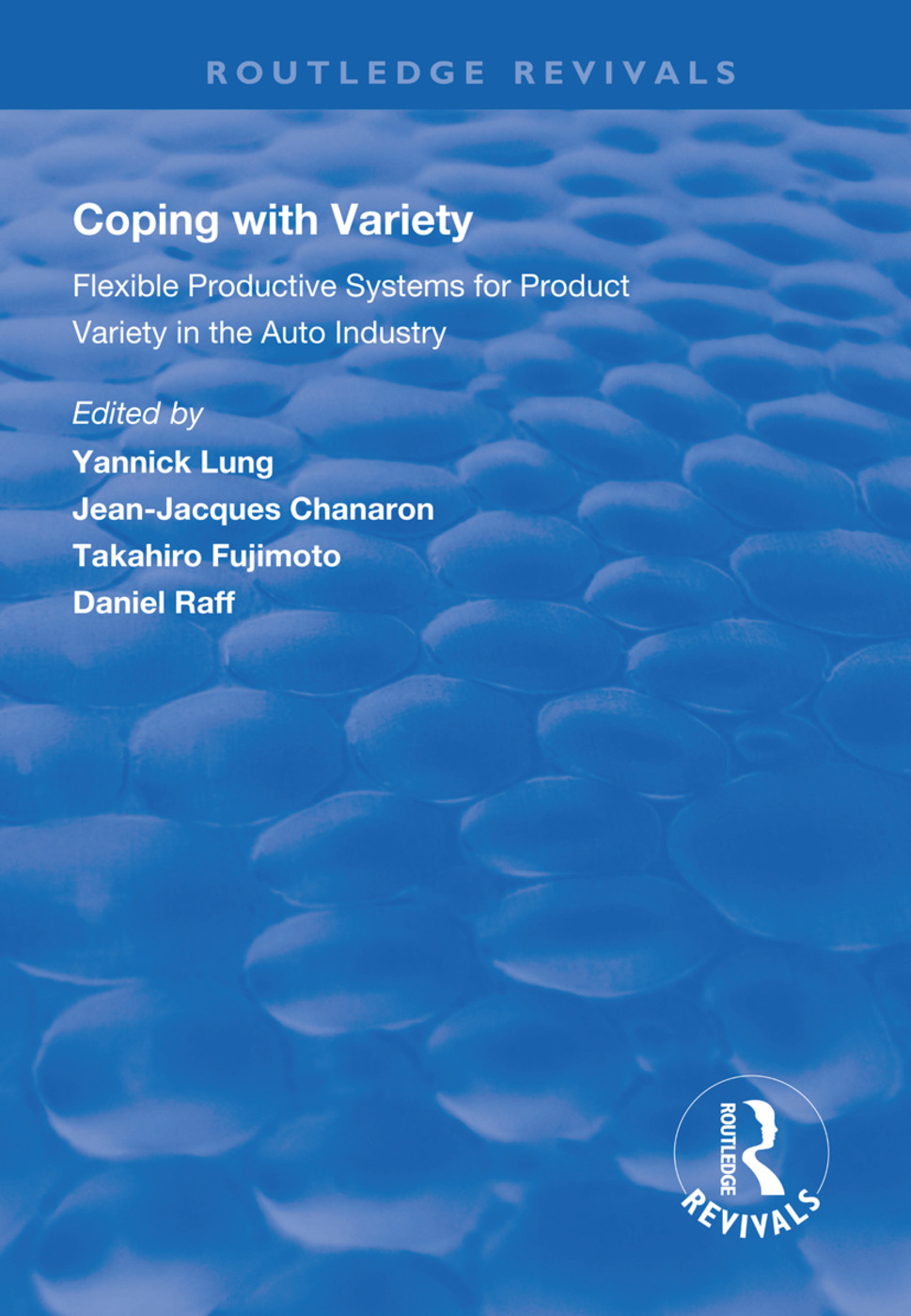 Coping with Variety: Flexible Productive Systems for Product Variety in the Auto Industry, 1st Edition (Hardback) book cover