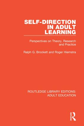 Self-direction in Adult Learning: Perspectives on Theory, Research and Practice book cover