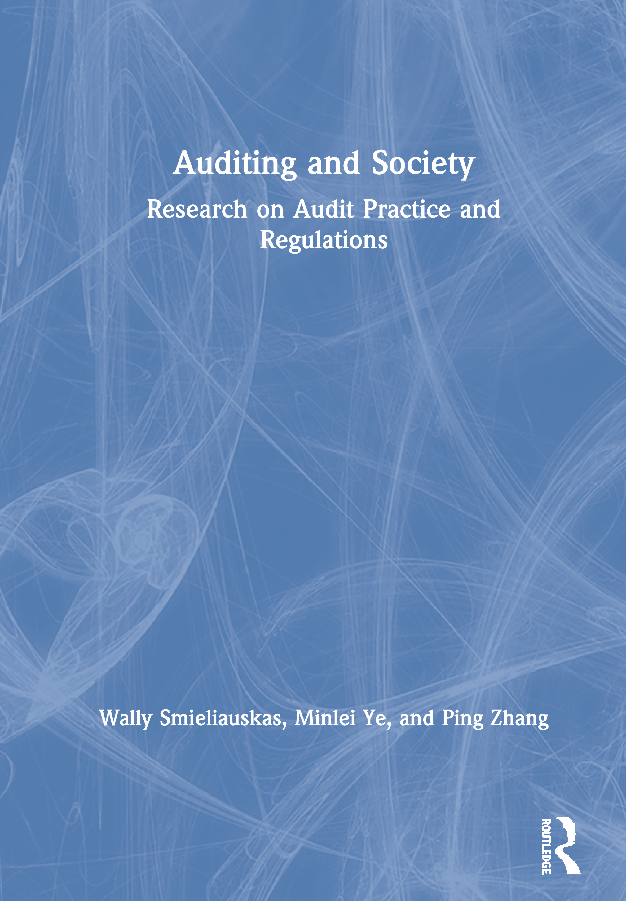 Auditing and Society: Research on Audit Practice and Regulations book cover