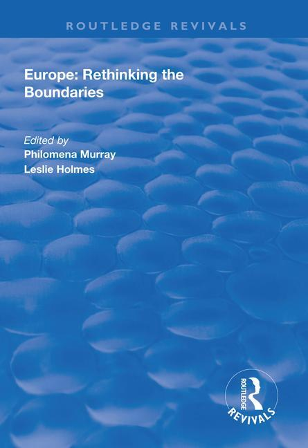 Europe: Rethinking the Boundaries