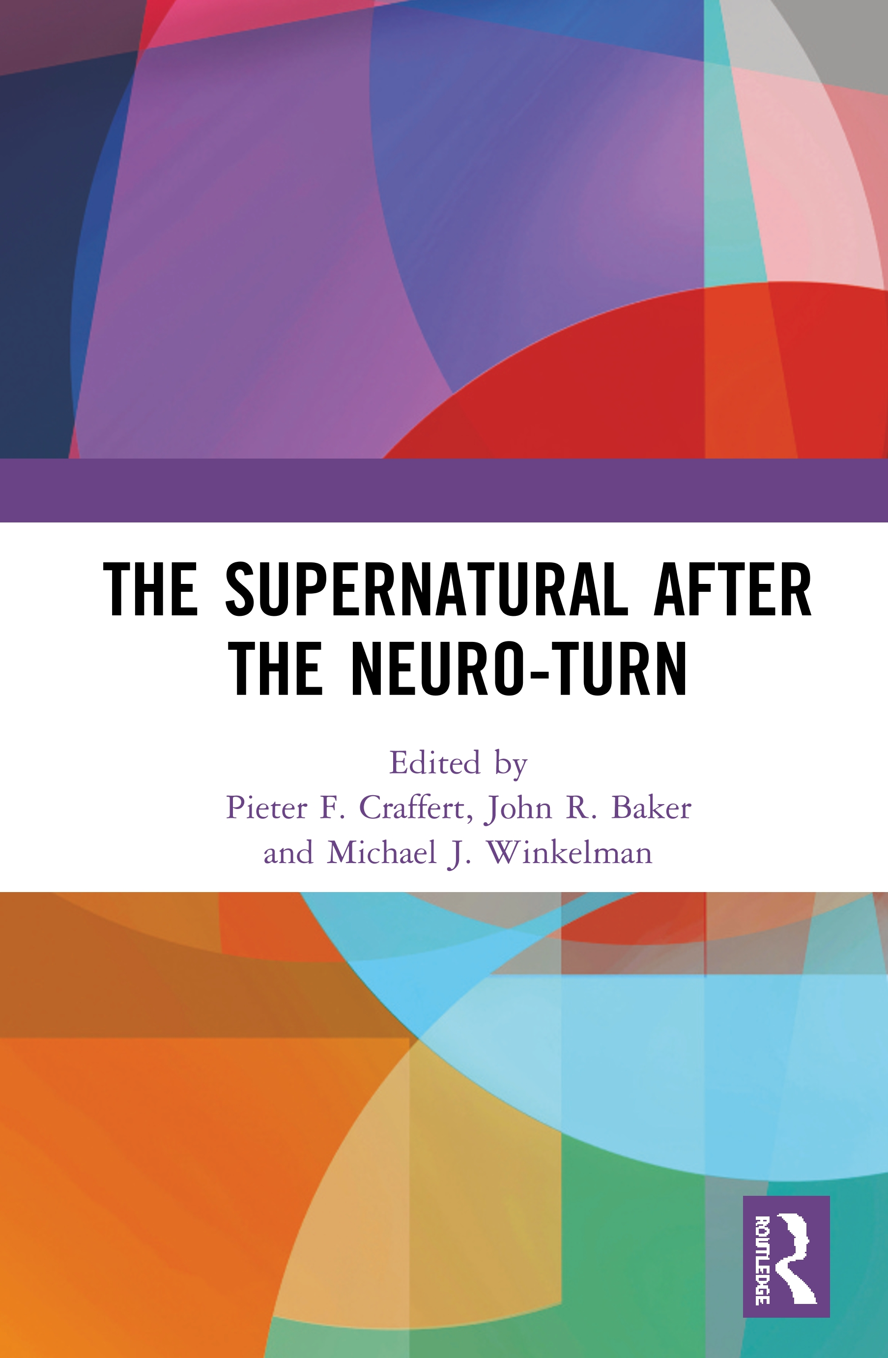 The Supernatural After the Neuro-Turn book cover