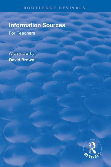 Information Sources for Teachers book cover