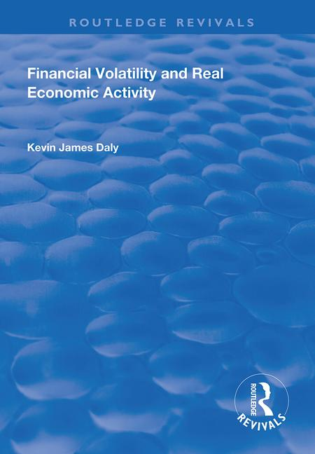 Financial Volatility and Real Economic Activity book cover