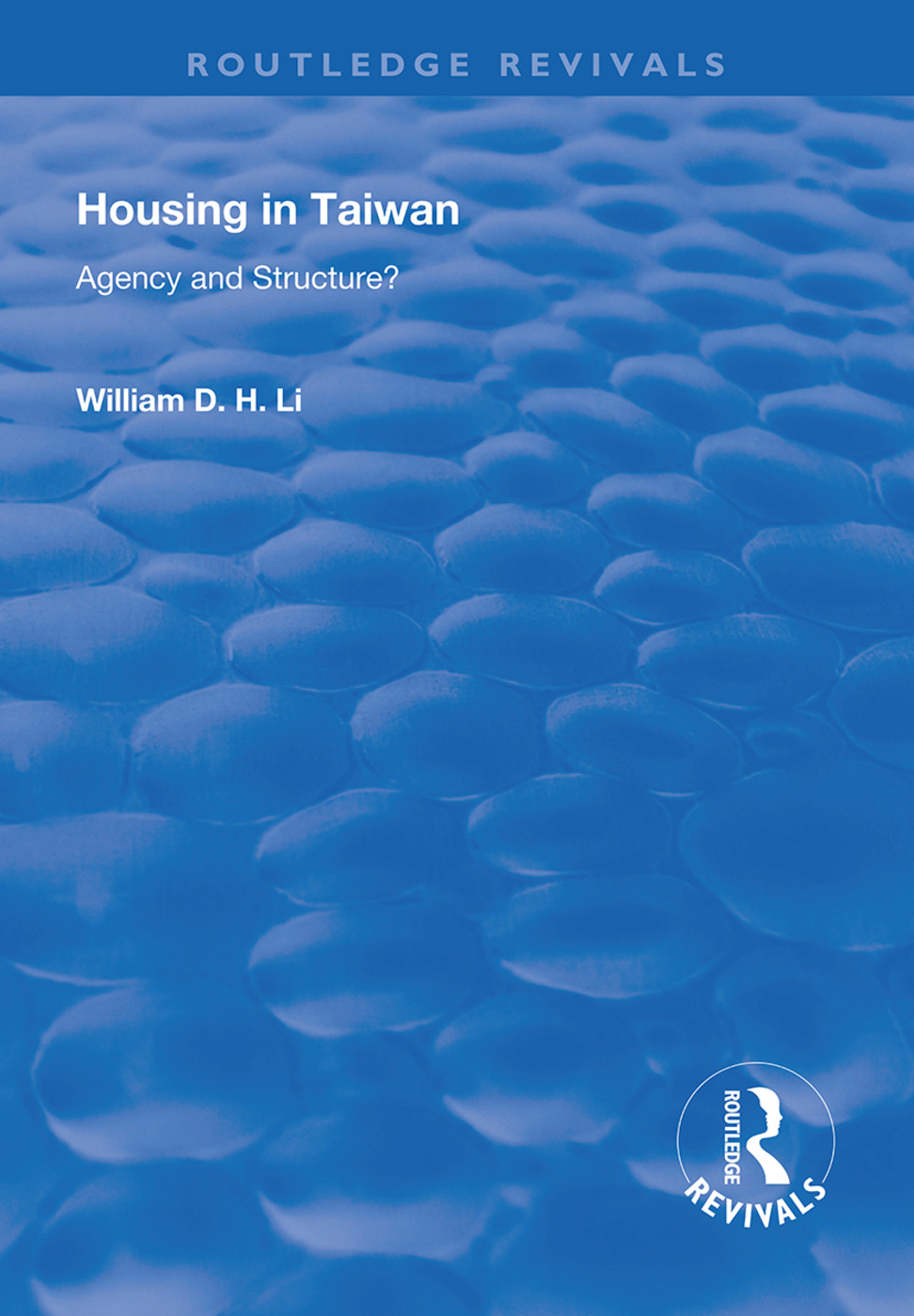 Housing in Taiwan: Agency and Structure?, 1st Edition (Hardback) book cover