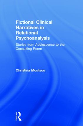 Fictional Clinical Narratives in Relational Psychoanalysis: Stories from Adolescence to the Consulting Room, 1st Edition (Hardback) book cover