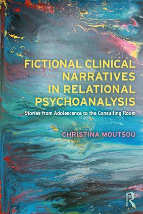 Fictional Clinical Narratives in Relational Psychoanalysis: Stories from Adolescence to the Consulting Room, 1st Edition (Paperback) book cover