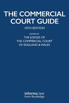 The Commercial Court Guide: (incorporating The Admiralty Court Guide) with The Financial List Guide and The Circuit Commercial (Mercantile) Court Guide book cover