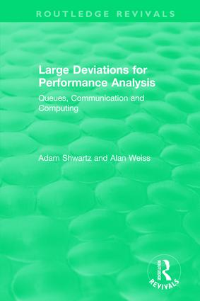 Large Deviations For Performance Analysis: Queues, Communication and Computing book cover