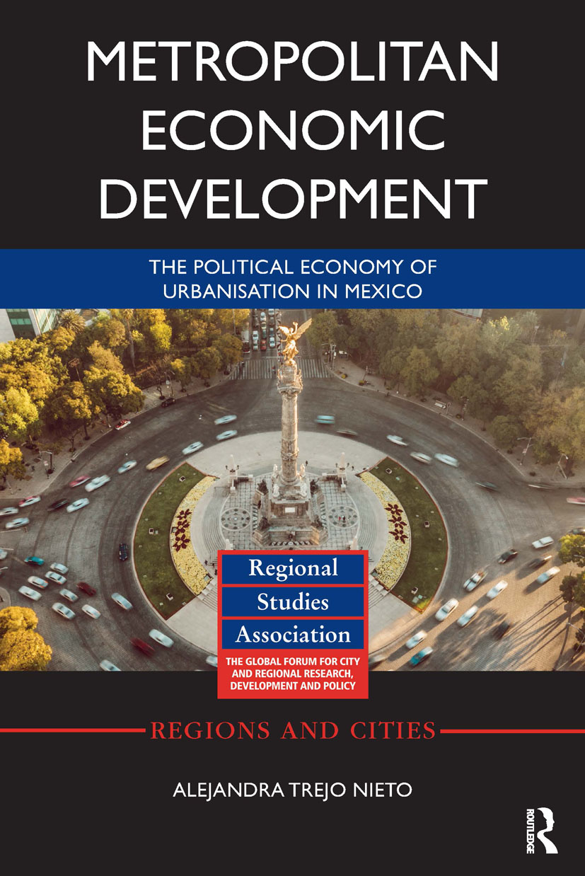 Metropolitan Economic Development: The Political Economy of Urbanisation in Mexico book cover