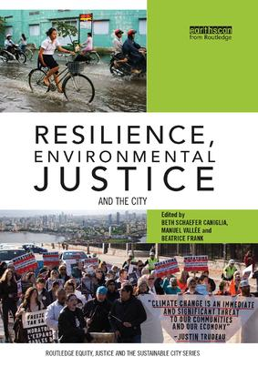 Resilience, Environmental Justice and the City: 1st Edition (Paperback) book cover