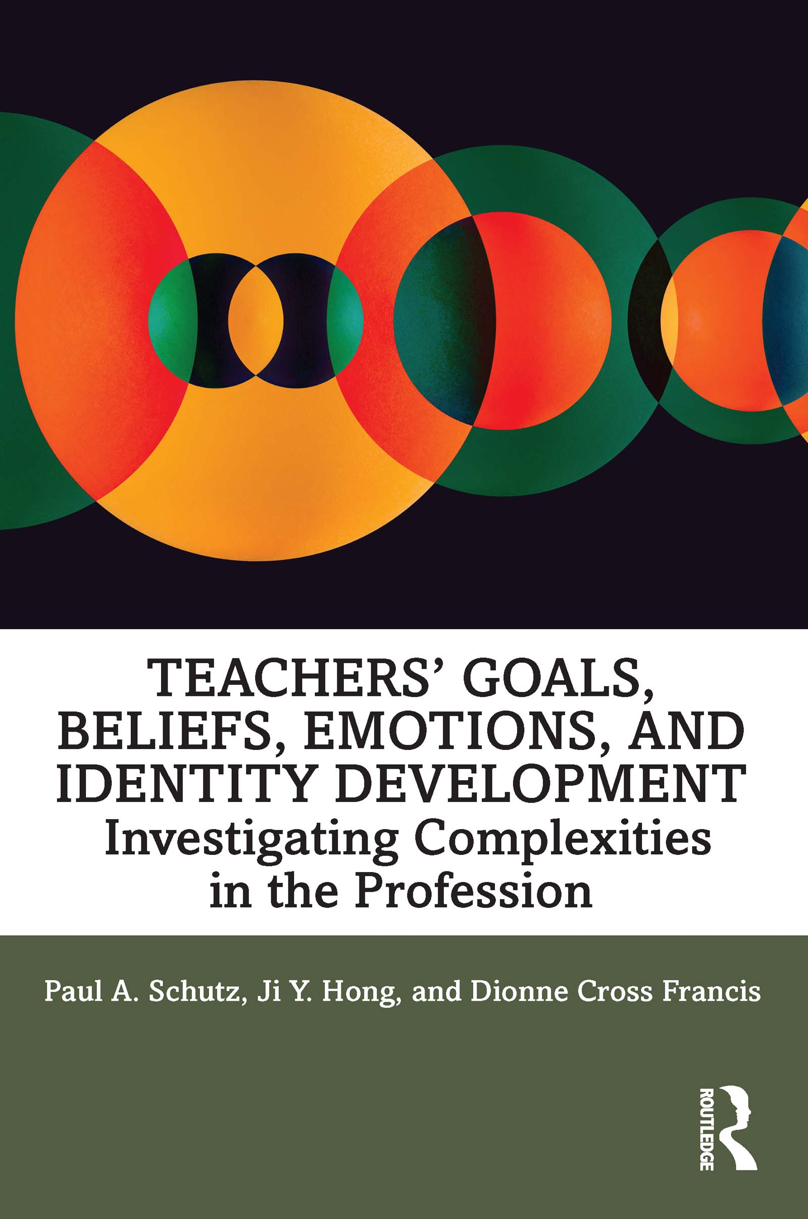 Teachers' Goals, Beliefs, Emotions, and Identity Development: Investigating Complexities in the Profession book cover