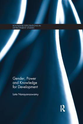 Gender, Power and Knowledge for Development: 1st Edition (Paperback) book cover