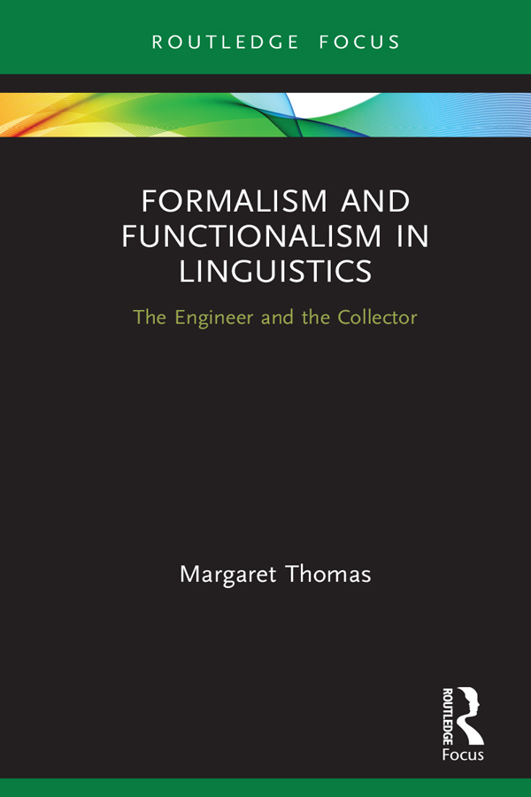 Formalism and Functionalism in Linguistics: The Engineer and the Collector book cover