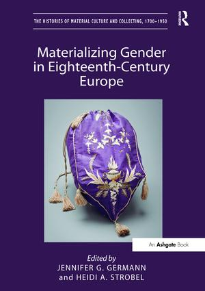 Materializing Gender in Eighteenth-Century Europe book cover