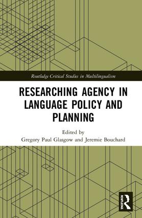 Researching Agency in Language Policy and Planning book cover