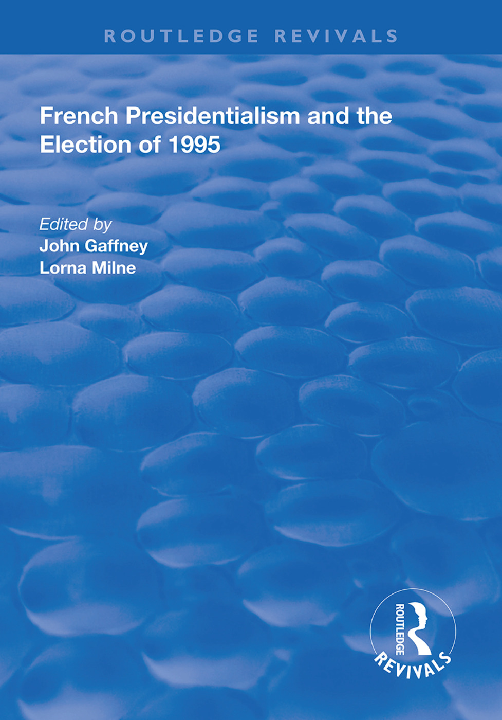French Presidentialism and the Election of 1995 book cover