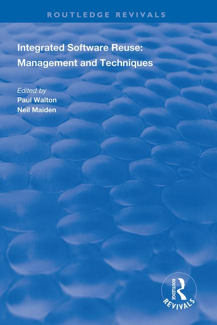 Integrated Software Reuse: Management and Techniques book cover