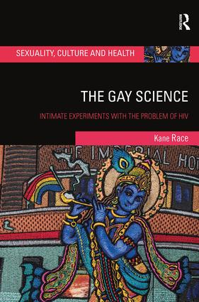 The Gay Science: Intimate Experiments with the Problem of HIV book cover
