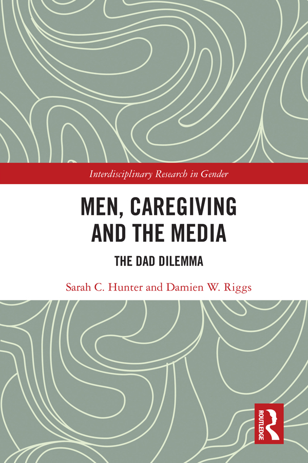 Men, Caregiving and the Media: The Dad Dilemma book cover