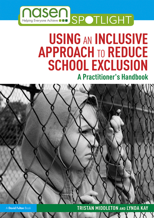 Using an Inclusive Approach to Reduce School Exclusion: A Practitioner's Handbook book cover