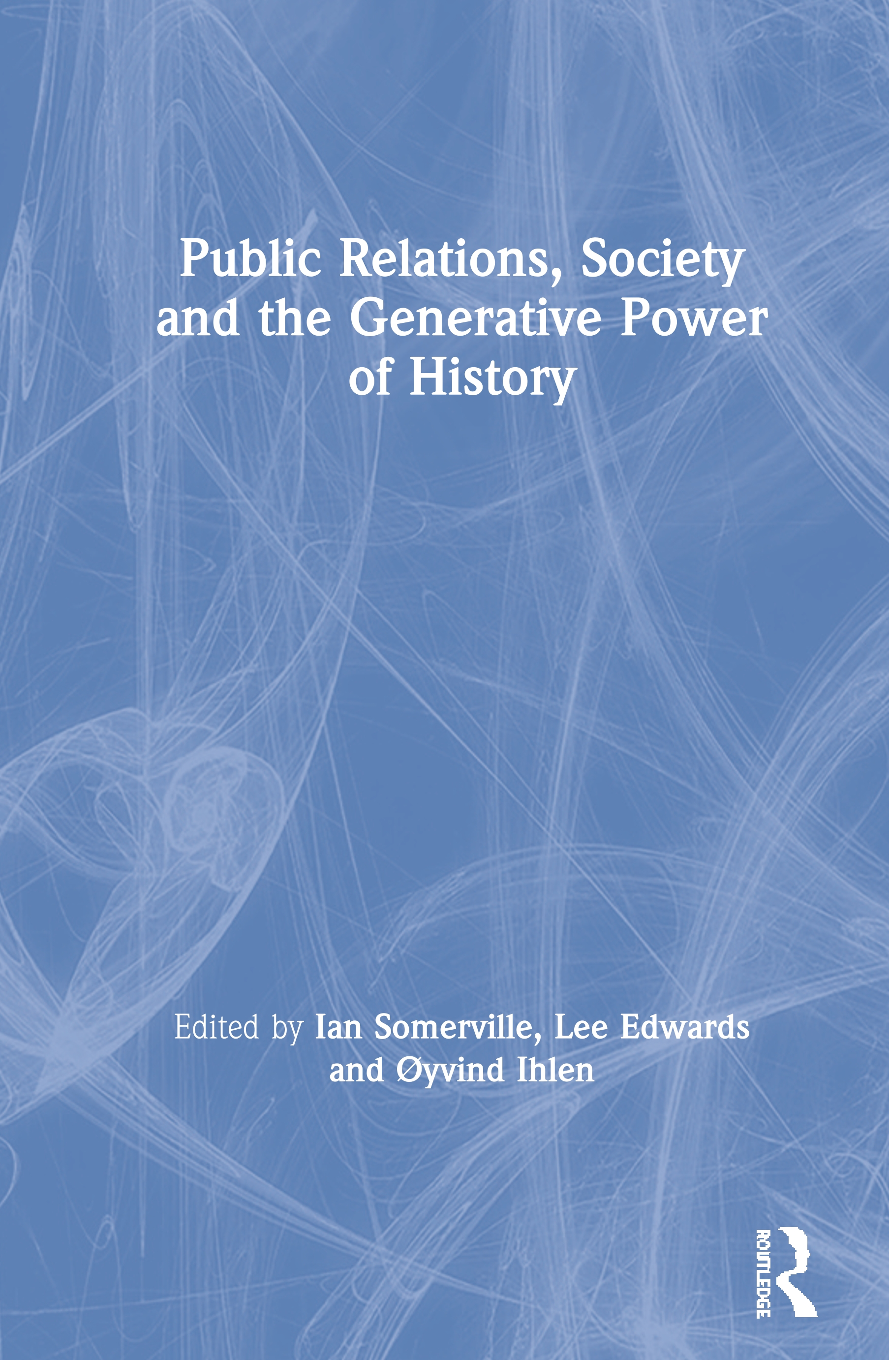 Public Relations, Society and the Generative Power of History book cover