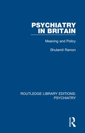 Psychiatry in Britain: Meaning and Policy, 1st Edition (Hardback) book cover