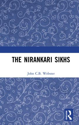 The Nirankari Sikhs: 1st Edition (Hardback) book cover