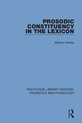 Prosodic Constituency in the Lexicon book cover
